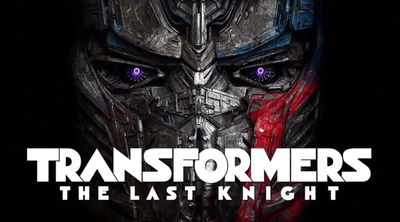 Paramount Pictures Rilis Sipnopsis Resmi Film Transformers: The Last Knight